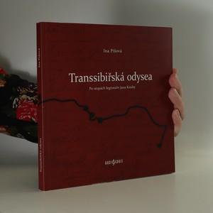 náhled knihy - Transsibiřská odysea. Po stopách legionáře Jana Kouby