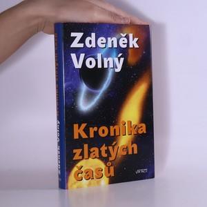náhled knihy - Kronika zlatých časů