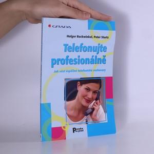 náhled knihy - Telefonujte profesionálně. Jak vést úspěšné telefonické rozhovory