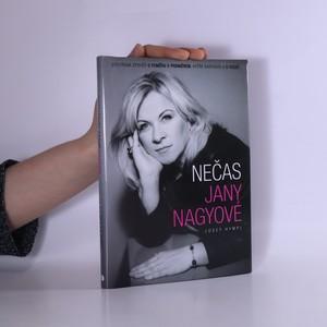 náhled knihy - Nečas Jany Nagyové: Otevřená zpověď o poměru s premiérem, aféře Nagygate a o vazbě