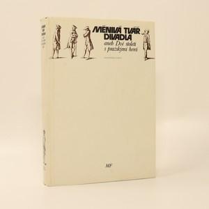 náhled knihy - Měnivá tvář divadla, aneb, Dvě století s pražskými herci