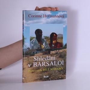 náhled knihy - Shledání v Barsaloi: Další osudy bílé Masajky