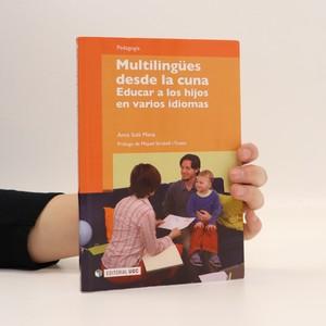 náhled knihy - Multilingües desde la cuna. Educar a los hijos en varios idiomas