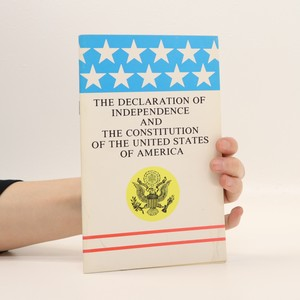 náhled knihy - The Declaration of Independence and the Constitution of the United States of America
