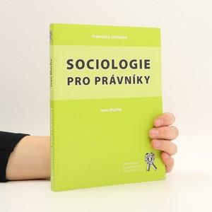 náhled knihy - Sociologie pro právníky (v textu zvýrazňováno na více místech - viz foto)