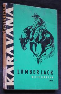 náhled knihy - Lumberjack : dobrodružství v severoamerických lesích