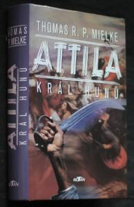 Attila - král Hunů
