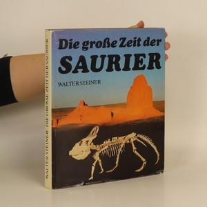 náhled knihy - Die große Zeit der Saurier