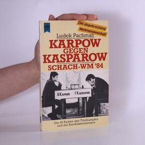 náhled knihy - Karpow gegen Kasparow Schach-WM ´84