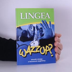 náhled knihy - Wazzup? : slovník slangu a hovorové angličtiny