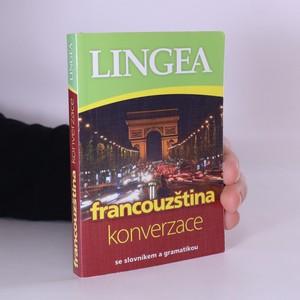 náhled knihy - Francouzština : konverzace : se slovníkem a gramatikou