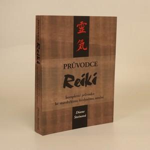 náhled knihy - Průvodce reiki : kompletní průvodce ke starobylému léčebnému umění