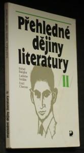 náhled knihy - Přehledné dějiny literatury. II, Dějiny české literatury od konce 19. století do r. 1945 s přehledem vývojových tendencí světové literatury