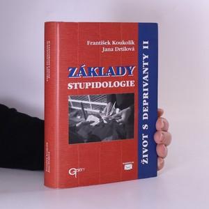 náhled knihy - Základy stupidologie : život s deprivanty II.