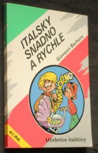 náhled knihy - Italsky snadno a rychle : [učebnice italštiny]