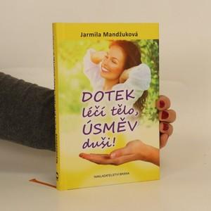 náhled knihy - Dotek léčí tělo, úsměv duši!
