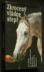 náhled knihy - Zkrocený vládce stepi