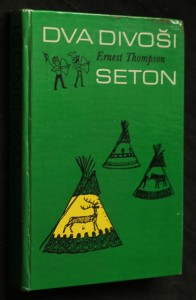 náhled knihy - Dva divoši : o dobrodružství dvou chlapců, kteří žili jako Indiáni, a o tom, co všechno se naučili