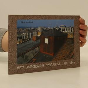 náhled knihy - Místa astronomické vzdělanosti 1918-1945