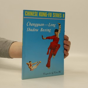 náhled knihy - Changquan-Long Shadow Boxing