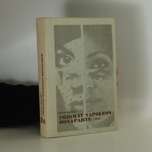 náhled knihy - Třikrát Napoleon Bonaparte