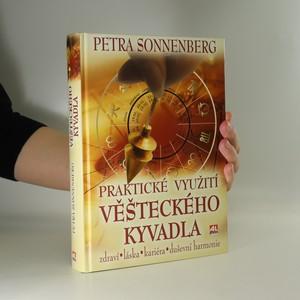 náhled knihy - Praktické využití věšteckého kyvadla. Zdraví, láska, kariéra, duševní harmonie