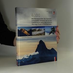 náhled knihy - Die Viertausender der Schweiz. Les grands sommets de Suisse. I quattromila delle Alpi Svizzere. The high peaks of Switzerland