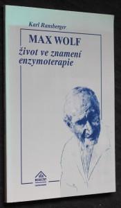 náhled knihy - Max Wolf : život ve znamení enzymoterapie