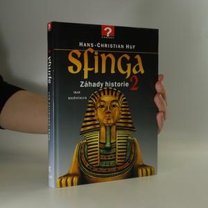 náhled knihy - Sfinga. Záhady historie 2