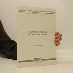 náhled knihy - Organizační chování : podklady ke cvičení
