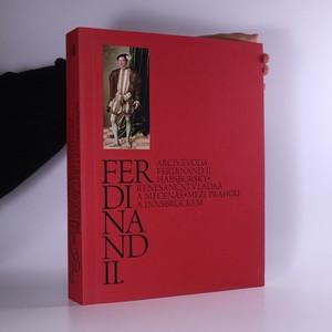 náhled knihy - Ferdinand II. Průvodce výstavou