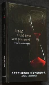 Krátký druhý život Bree Tannerové : novela k románu Zatmění