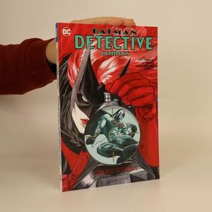 náhled knihy - Batman: detective comics. Stín nad netopýry.