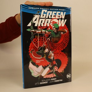 náhled knihy - Green arrow. Rebirth deluxe edition. (book 1)