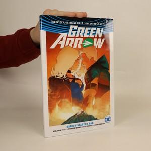 náhled knihy - Green Arrow. Ostrov starých ran. (2. díl)