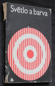 náhled knihy - Světlo a barva : Barevnost prostředí : [Seminář], Ústí nad Labem 1980 : Sborník [přednášek]