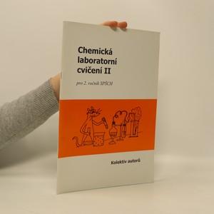 náhled knihy - Chemická laboratorní cvičení. Pro 2. ročník SPŠCH