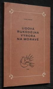 náhled knihy - Lidová rukodělná výroba na Moravě