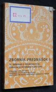 náhled knihy - Zborník prednášok I. IV. seminár o povrchových úpravách interiéru tapetami