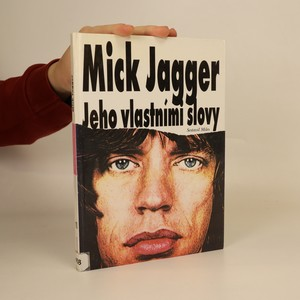 náhled knihy - Mick Jagger jeho vlastními slovy