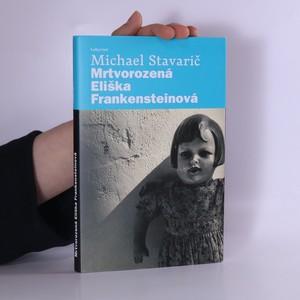 náhled knihy - Mrtvorozená Eliška Frankensteinová
