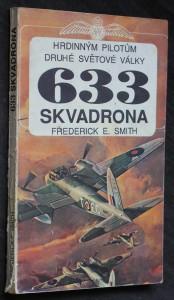 náhled knihy - 633 skvadrona : hrdinným pilotům druhé světové války
