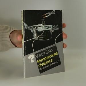 náhled knihy - Mimozemské civilizace - mýtus nebo skutečnost?