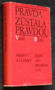 náhled knihy - Pravda zůstala pravdou : Projevy a články, říjen 1967-prosinec 1970