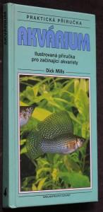 Akvárium : ilustrovaná příručka pro začínající akvaristy