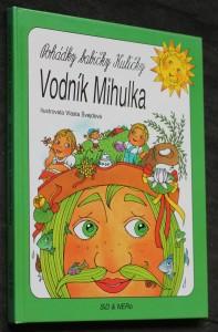 náhled knihy - Pohádky babičky Kuličky. [Vodník Mihulka]