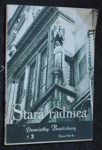 náhled knihy - Pamiatky Bratislavy. Stará radnica