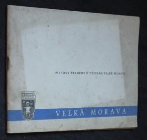 náhled knihy - Písemné prameny k dějinám Velké Moravy