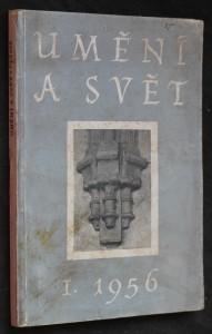 náhled knihy - Umění a svět : uměleckohistorický sborník. [na ob.: Čís.] 1. 1956