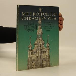náhled knihy - Metropolitní chrám sv. Víta. K šestistému výročí položení základu novostavby dómu